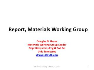 Report, Materials Working Group