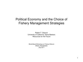 Political Economy and the Choice of Fishery Management Strategies