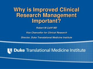 Why is Improved Clinical Research Management Important?