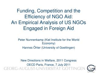 Peter Nunnenkamp (Kiel Institute for the World Economy) Hannes Öhler (University of Goettingen)