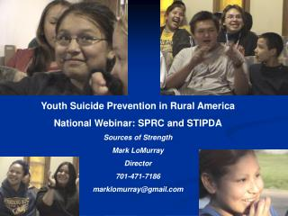 Youth Suicide Prevention in Rural America National Webinar: SPRC and STIPDA Sources of Strength