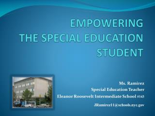 EMPOWERING  THE SPECIAL EDUCATION  STUDENT