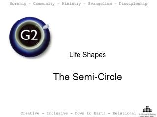 Life Shapes The Semi-Circle