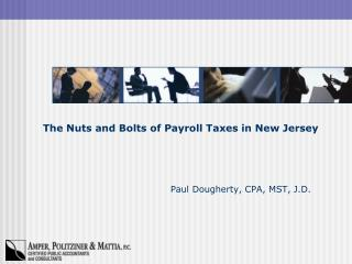 The Nuts and Bolts of Payroll Taxes in New Jersey