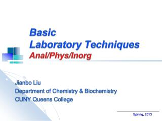 Basic  Laboratory Techniques Anal/ Phys / Inorg