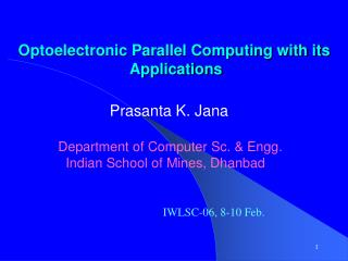 Optoelectronic Parallel Computing with its  Applications
