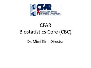CFAR  Biostatistics Core (CBC)