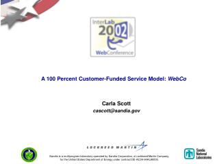 A 100 Percent Customer-Funded Service Model:  WebCo