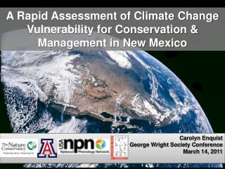 A Rapid Assessment of Climate Change Vulnerability for Conservation &  Management in New Mexico