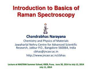 Introduction to Basics of Raman Spectroscopy