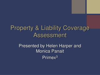 Property & Liability Coverage Assessment