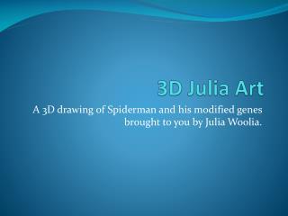3D Julia Art