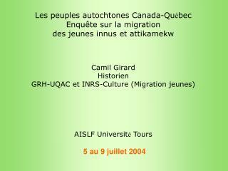 Les peuples autochtones Canada-Qu � bec Enqu�te sur la migration des jeunes innus et attikamekw