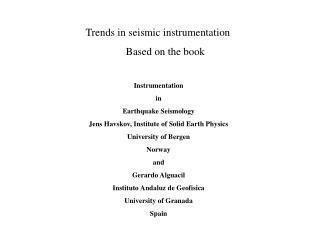 Trends in seismic instrumentation