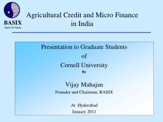Agricultural Credit and Micro Finance  in India