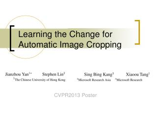 Learning the Change for Automatic Image Cropping