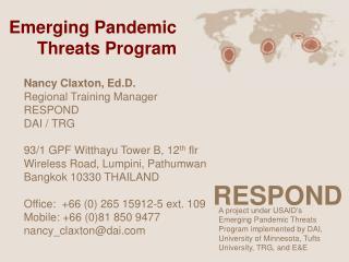 Nancy Claxton, Ed.D. Regional Training Manager RESPOND DAI / TRG