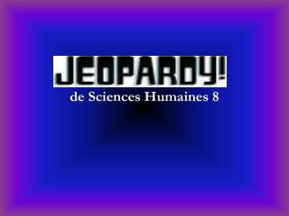 de Sciences Humaines 8