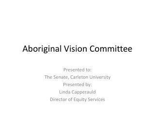 Aboriginal Vision Committee
