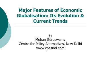 Major Features of Economic Globalisation: Its Evolution & Current Trends