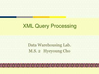 XML Query Processing
