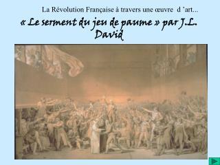 La Révolution Française à travers une œuvre  d'art...