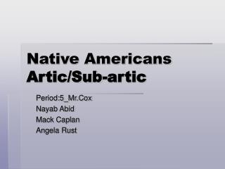Native Americans Artic/Sub-artic