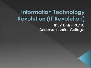 Information Technology Revolution (IT Revolution)