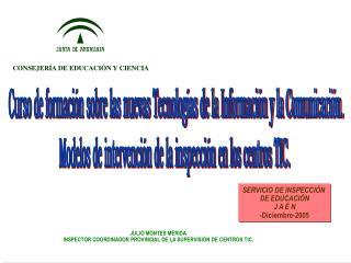 Curso de formación sobre las nuevas Tecnologías de la Información y la Comunicación.