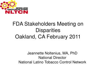 FDA Stakeholders Meeting on Disparities Oakland, CA February 2011