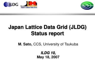 Japan Lattice Data Grid (JLDG) Status report