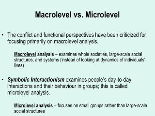 Macrolevel vs. Microlevel