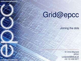 Grid@epcc
