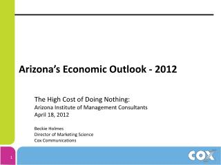 Arizona's Economic Outlook - 2012