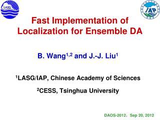 Fast Implementation of Localization for Ensemble DA