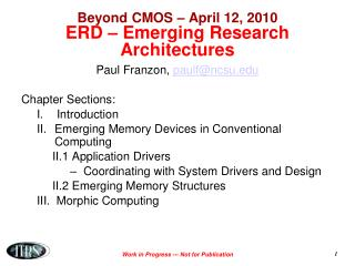 Beyond CMOS – April 12, 2010 ERD – Emerging Research Architectures