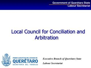 Local Council  for Conciliation  and  Arbitration