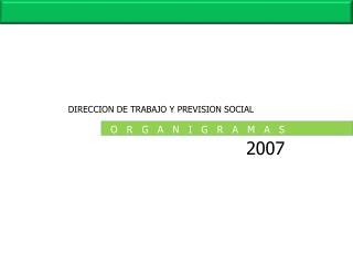 DIRECCION DE TRABAJO Y PREVISION SOCIAL