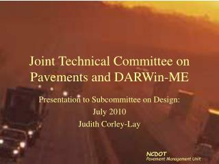 Joint Technical Committee on Pavements and DARWin-ME
