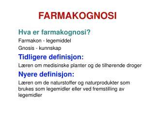 FARMAKOGNOSI