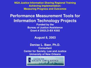 NGA Justice Information Sharing Regional Training Achieving Implementation: