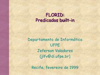 FLORID: Predicados built-in