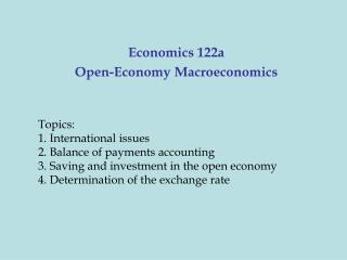 Economics 122a Open-Economy Macroeconomics