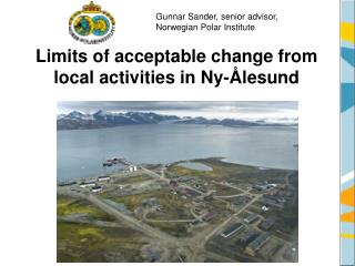 Limits of acceptable change from local activities in Ny-Ålesund