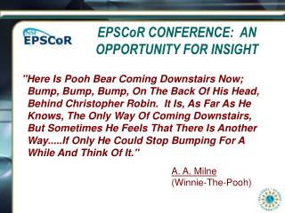 EPSCoR CONFERENCE:  AN OPPORTUNITY FOR INSIGHT