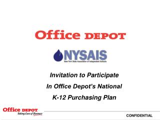Invitation to Participate In Office Depot's National K-12 Purchasing Plan