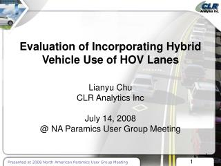 Evaluation of Incorporating Hybrid Vehicle Use of HOV Lanes