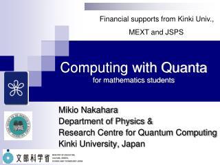 Computing with Quanta for mathematics students