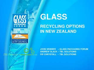 GLASS RECYCLING OPTIONS                     IN NEW ZEALAND