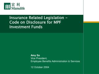Insurance Related Legislation - Code on Disclosure for MPF Investment Funds